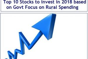 Top 10 Stocks to invest in 2018 based on Govt Focus on Rural Spending-min