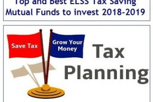 Top 8 Best ELSS Tax Saving Mutual Funds to invest for 2018-2019