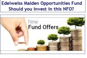 Edelweiss Maiden Opportunities Mutual Fund invests in IPOs - Should you invest-min