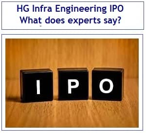 HG Infra Engineering IPO – What does experts say about this IPO