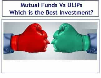 Mutual Funds Vs ULIPs - Which is the Best Investment Option