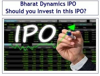 Bharat Dynamics IPO Review - Should you Invest in this IPO