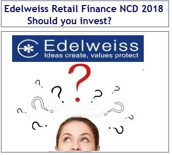 Edelweiss Retail Finance NCD March 2018 Review