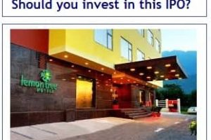 Lemon Tree Hotels IPO – Should you invest in this IPO