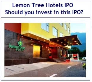 Lemon Tree Hotels Ipo Should You Invest In This