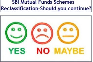 38 SBI Mutual Funds Schemes Reclassification - Should you continue or exit-min
