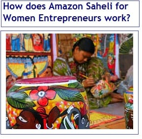 How does Amazon Saheli for Women Entrepreneurs work