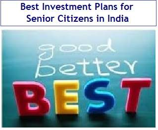 Best Investment Plans for Senior Citizens in India