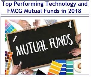 Top Performing Technology and FMCG Mutual Funds in 2018