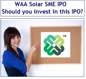 WAA Solar SME IPO – Should you invest in this IPO-min