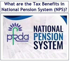 Tax Benefits in National Pension System (NPS)