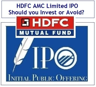 HDFC AMC IPO – Should you invest or avoid?