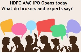 HDFC AMC IPO Opens today – What do brokers and experts say?