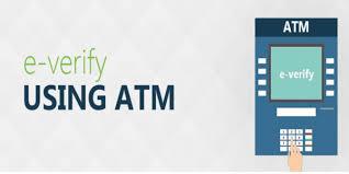 How to do e-verification of ITR through Bank ATM
