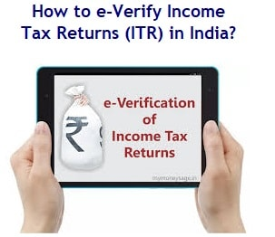 How to e-Verify Income Tax Returns (ITR) in India?