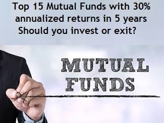 Top 15 Mutual Fund Schemes with 30 percent returns in last 5 years
