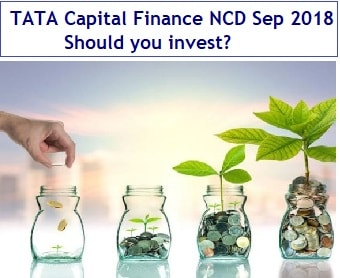 TATA Capital Finance NCD Sep 2018 - Should you invest-min