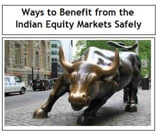 8 Ways to Benefit from the Indian Equity Markets Safely