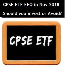 CPSE ETF FFO 3 is being launched in Nov 2018 - Should you invest or Avoid