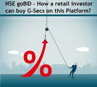 NSE goBID - How a retail investor can buy G-Secs on this Platform