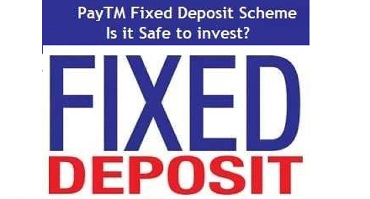 PayTM-Fixed-Deposit-Scheme-–-Is-it-Safe-to-invest