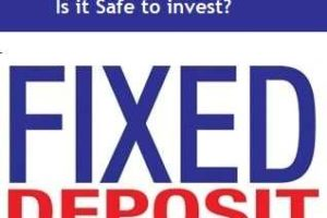 PayTM Fixed Deposit Scheme – Is it Safe to invest