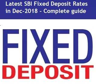 SBI Fixed Deposit Rates in India - Dec-2018