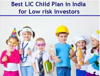 Best LIC Child Plan in India for low risk investors