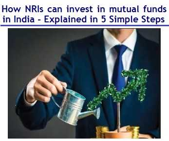 How NRIs can invest in mutual funds in India - Explained in 5 Simple Steps