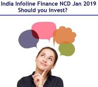 India Infoline Finance NCD Jan 2019 – Should you invest?