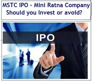 MSTC IPO – Mini Ratna Company – Should you Invest or avoid?