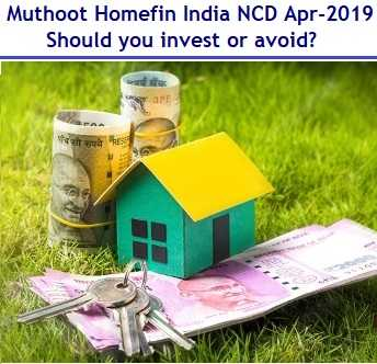 Muthoot Homefin India NCD April 2019 Review