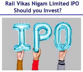 Rail Vikas Nigam IPO – Mini Ratna Company – Should you Invest