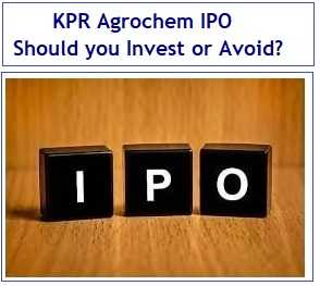 KPR Agrochem Limited IPO Review