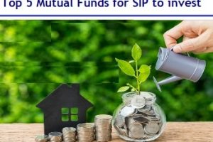 Top 5 Mutual Funds for SIP to invest in 2019
