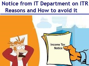Notice from Income Tax Department – Reasons and How to avoid it?
