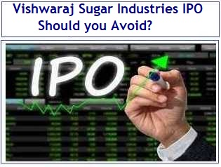 Vishwaraj Sugar Industries IPO Review