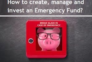 Emergency Fund – How to create, manage and invest in best investment options