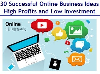Successful Online Business Ideas - High Profits and Low Investment