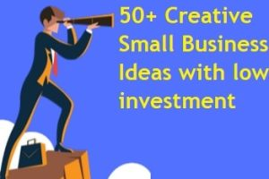 50+ Creative Small Business Ideas with low investment