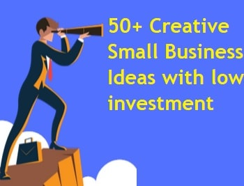 50 Creative Small Business Ideas with low investment