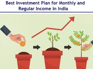 Best Investment Plan for Monthly Income