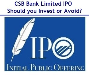 CSB Bank IPO – Should you Invest or Avoid?