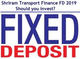 Shriram Transport Finance Fixed Deposit 2019 Review