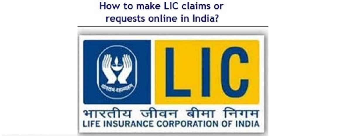 How-to-make-LIC-claims-or-requests-online-in-India