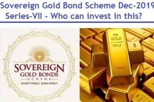 Sovereign Gold Bond Scheme Dec-2019 - Series-VII Review