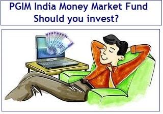PGIM India Money Market Fund NFO – Should you invest?