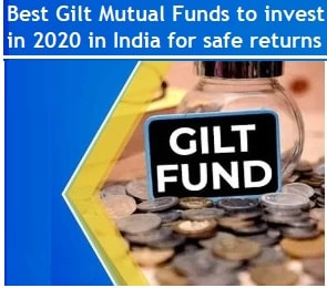 Best Gilt Mutual Funds to invest in 2020 in India