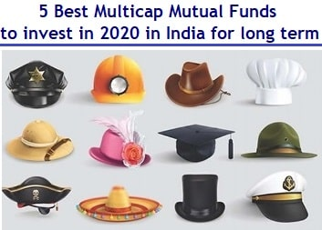 Best Multicap mutual funds to invest in India in 2020