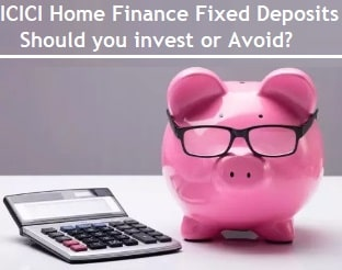 ICICI Home Finance Fixed Deposits in 2020 - Review
